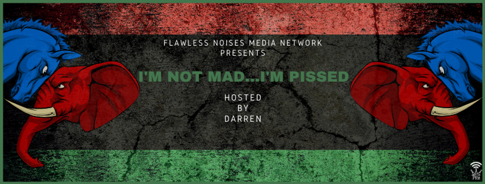 I'm Not Mad...I'm Pissed FB Cover.png