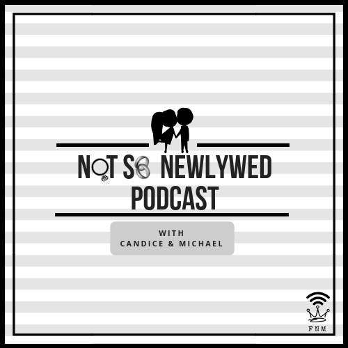Not So Newlywed Podcast