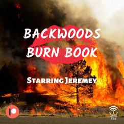 Backwoods Burn Book.jpg