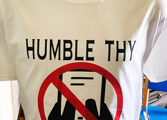 Humble Thy Thumbs Tee