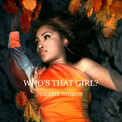 Who's That Girl? A Memoir by Valerie Winrow