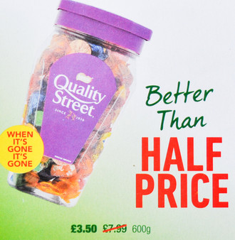 Quality Street Better than Half Price