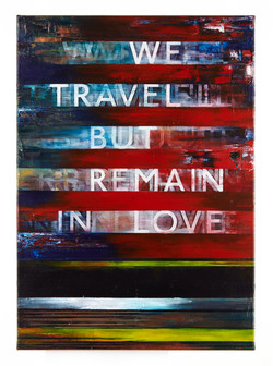 We Travel But Remain In Love, 2016