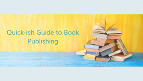 Quick-ish Guide to Book Publishing