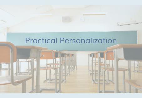 Practical Personalization