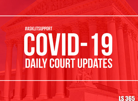 COVID-19 COURT UPDATES