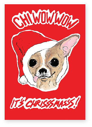 Chihuahua wearing Santa hat, CHI WOW WOW FUNNY CARD, HOW FUNNY GREETING CARD