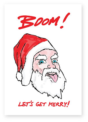 Santa sticking tongue out saying boom!, BOOM! LET'S GET MERRY! FUNNY CARD, HOW FUNNY GREETING CARD