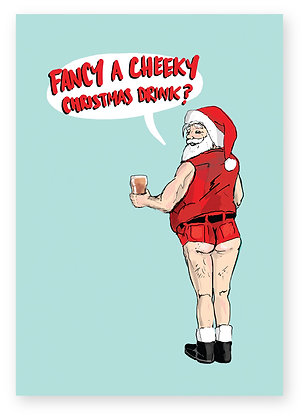 Santa in cropped shorts showing bum at bar, CHEEKY DRINK? FUNNY CARD, HOW FUNNY GREETING CARD