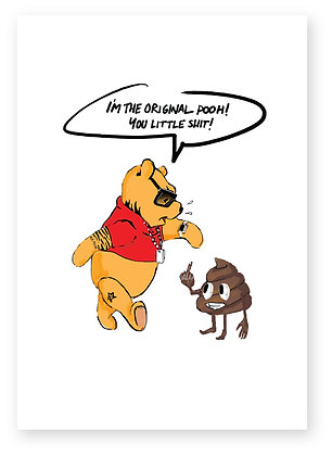 Angry Winne the pooh shouting at poo emoji, THE POOH! FUNNY CARD, HOW FUNNY GREETING CARD
