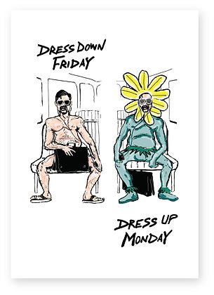 Man on bus dressed as flower, DRESS DOWN FRIDAY FUNNY CARD, HOW FUNNY GREETING CARD