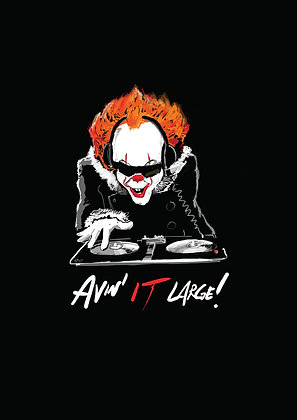 Pennywise Djing On Decks, Avin' It Large A4 Funny Print, How Funny Prints, Funny Wall Art, Humour Print