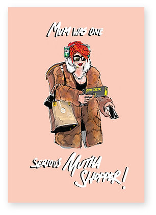 Mother in fur coat armed with Taser and drinks, MOTHER SHOPPER FUNNY CARD, HOW FUNNY GREETING CARD