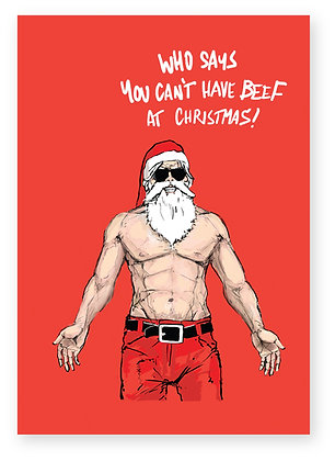 Bare chested Santa smiling in sunglasses, BEEF AT CHRISTMAS FUNNY CARD, HOW FUNNY GREETING CARD