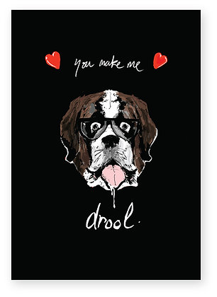 Stunned St Bernard wearing glasses drooling, YOU MAKE ME DROOL FUNNY CARD, HOW FUNNY GREETING CARD