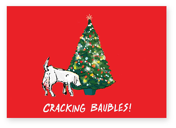 Dog sniffing tree showing his large balls, CRACKING BAUBLES! FUNNY CARD, HOW FUNNY GREETING CARD