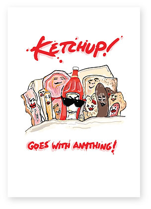 Dirty bottle of ketchup in bed with food, KETCHUP! FUNNY CARD, HOW FUNNY GREETING CARD