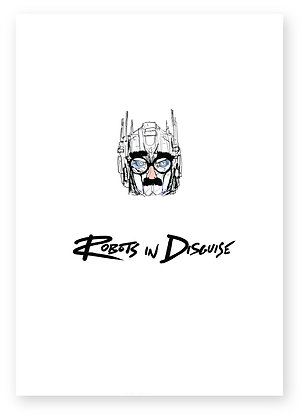 Optimus prime wearing a disguise on his face, ROBOTS IN DISGUISE FUNNY CARD, HOW FUNNY GREETING CARD