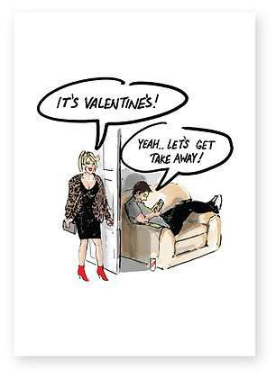 Wife asking husband about valentines day plans, LET'S GET TAKE AWAY! FUNNY CARD, HOW FUNNY GREETING CARD