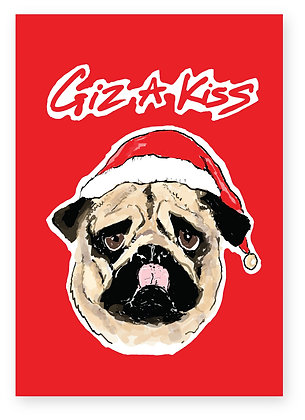 Pug sticking tongue out wearing Santa hat, GIZ A KISS FUNNY CARD, HOW FUNNY GREETING CARD