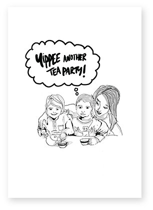 Unimpressed little boy sat with little girl, ANOTHER TEA PARTY! FUNNY CARD, HOW FUNNY GREETING CARD