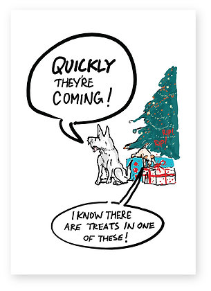 Two naughty dogs ripping presents open, QUICKLY THEY'RE COMING! FUNNY CARD, HOW FUNNY GREETING CARD