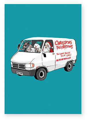 Santa and crew in Christmas decorators van, CHRISTMAS DECORATIONS FUNNY CARD, HOW FUNNY GREETING CARD