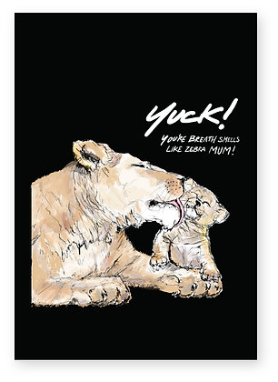 Lioness licking annoyed cubs face, LION MUM FUNNY CARD, HOW FUNNY GREETING CARD