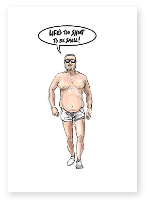 Fat man in shorts, sunglasses, white trainers, funny card, how funny