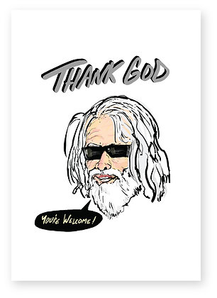 God with long hair and sunglasses smiling, THANK GOD FUNNY CARD, HOW FUNNY GREETING CARD