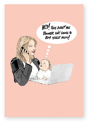 MUMTREPRENEUR, BUSINESS WOMEN, BABY, LAPTOP, FUNNY CARD, HOW FUNNY