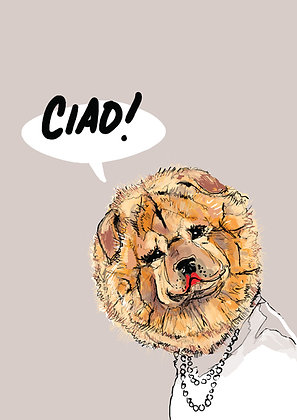 Chow Chow Dog, A4 Ciao! Funny Print, How Funny Prints, Funny Wall Art, Humour Print