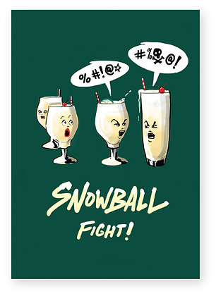 Snowball cocktails having a fight, SNOWBALL FIGHT FUNNY CARD, HOW FUNNY GREETING CARD