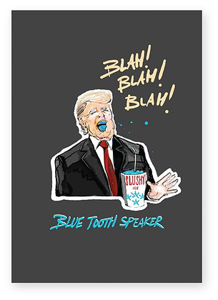 DONALD TRUMP, BLUETOOTH SPEAKER. SUIT, SLUSH PUPPY, FUNNY CARD, HOW FUNNY