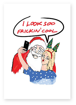 Women taking selfie on Santa's lap, FRICKIN' COOL FUNNY CARD, HOW FUNNY GREETING CARD