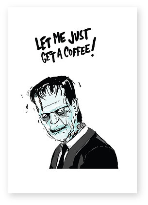 FRANKENSTEIN, MONSTER, MAN IN SUIT, COFFEE, FUNNY CARD, HOW FUNNY