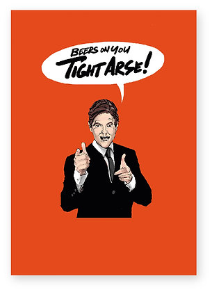 CONGRATULATIONS, MAN IN SUIT, BEERS, MAN POINTING, TIGHT ARSE, FUNNY CARD, HOW FUNNY