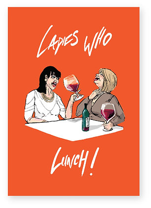 Middle aged women drinking huge glasses of wine, Ladies who lunch! FUNNY CARD, HOW FUNNY GREETING CARD
