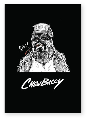 Chewbacca in trucker hat spitting tobacco, CHEWBACCY FUNNY CARD, HOW FUNNY GREETING CARD
