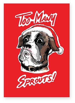 Dog grimacing wearing Santa hat, TOO MANY SPROUTS! FUNNY CARD, HOW FUNNY GREETING CARD