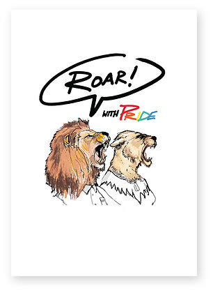 Male and female lion roaring with pride, ROAR WITH PRIDE FUNNY CARD, HOW FUNNY GREETING CARD