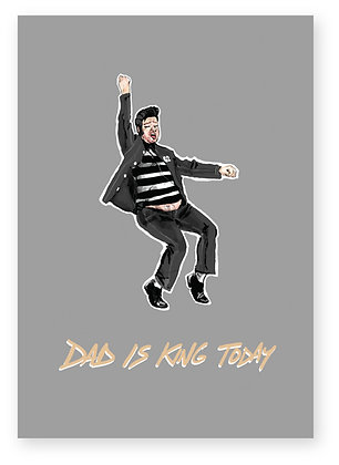 Dad dressed up as Elvis striking a pose, DAD IS KING TODAY FUNNY CARD, HOW FUNNY GREETING CARD