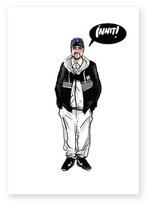 INNIT!, CHAV, TRACKSUIT, PEOPLE JUST DO NOTHING, TV SHOW, FUNNY CARD, HOW FUNNY
