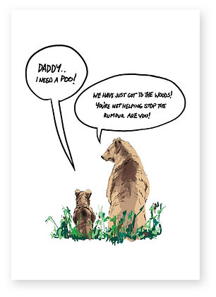 Daddy bear and bear cub standing in woods talking, BEARS IN THE WOODS FUNNY CARD, HOW FUNNY GREETING CARD
