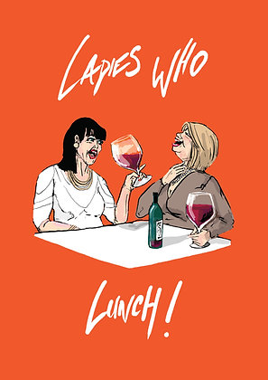 LADIES WHO LUNCH! PRINT
