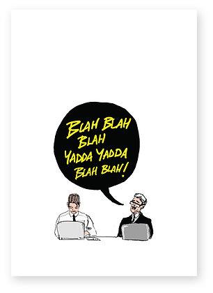 BLAH BLAH BLAH! FUNNY CARD, HOW FUNNY GREETING CARD