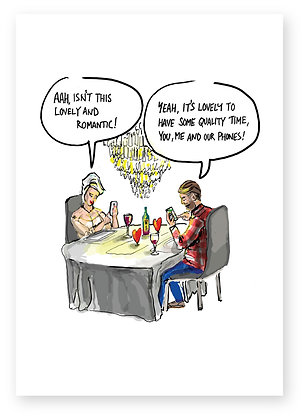 Couple at restaurant both on phones, ROMANTIC MEAL FUNNY CARD, HOW FUNNY GREETING CARD