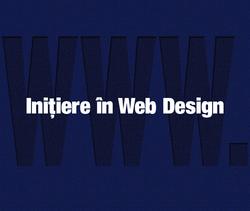 INIȚIERE ÎN WEB DESIGN