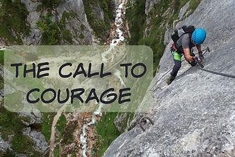 Call to Courage sermon series.jpg copy.j