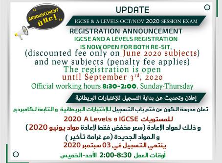UPDATE IGCSE & A Levels Oct/Nov 2020 session Exam Registration  Announcement
